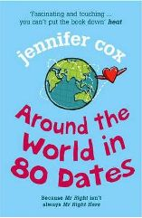 Around the world in 80 dates by Jennifer Cox