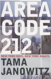 Area Code 212 By Tama Janowitz