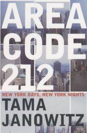 Area Code 212 By Tama Janowitz