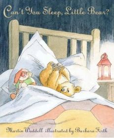 Can't You Sleep, Little Bear By Martin Waddell, By Barbara Firth