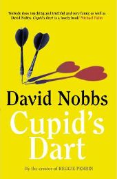 Cupid's Dart (Paperback) By (author) David Nobbs