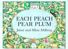 Each Peach Pear Plum By Janet Ahlberg, By Allan Ahlberg