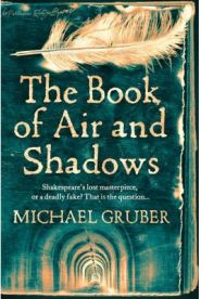 The Book of Air and Shadows By (author) Michael Gruber