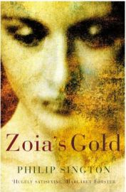 Zoia's Gold (Paperback) By (author) Philip Sington