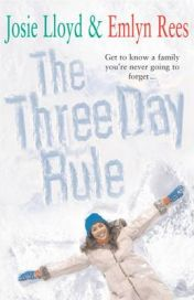 The Three Day Rule By Emlyn Rees, By Josie Lloyd