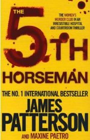 The 5th Horseman By James Patterson, By Maxine Paetro