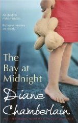 The Bay at Midnight (MIRA) by Diane Chamberlain