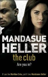 The Club By (author) Mandasue Heller