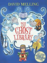 The Ghost Library By (author) David Melling