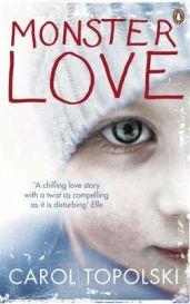 Monster Love By (author) Carol Topolski