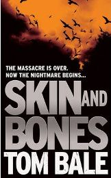 Skin and Bones By Tom Bale