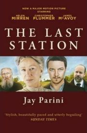 The Last Station By Jay Parini
