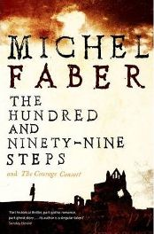 The Hundred and Ninety-nine Steps By (author) Michel Faber