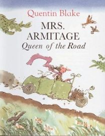 Mrs. Armitage: Queen of the Road By Quentin Blake