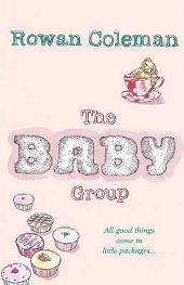 The Baby Group By Rowan Coleman