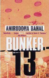 Bunker 13 by Aniruddha Bahal