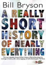 A Really Short History of Nearly Everything By (author) Bill Bryson