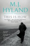 This is How By M.J. Hyland, book review