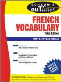 Schaum's Outline of French Vocabulary By Mary E. Coffman Crocker