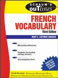 Schaum's Outline of French Vocabulary By Mary E. Coffman Crocker