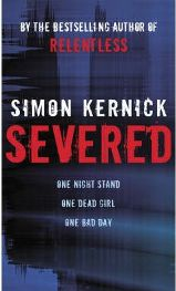Severed By (author) Simon Kernick
