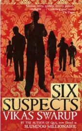 Six Suspects By (author) Vikas Swarup