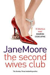 The Second Wives Club By Jane Moore