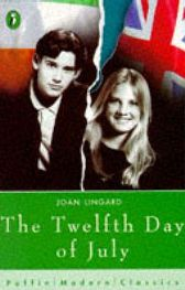 The Twelfth Day of July (Puffin Modern Classics) (Paperback) By (author) Joan Lingard