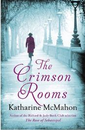 The Crimson Rooms By (author) Katharine McMahon