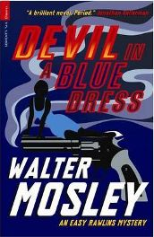 Devil in a Blue Dress (Serpent's Tail Classics) By Walter Mosley