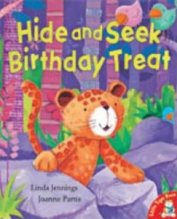 Hide and Seek Birthday Treat By Linda Jennings, Illustrated by Joanne Partis