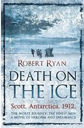 Death on the Ice  By Robert Ryan