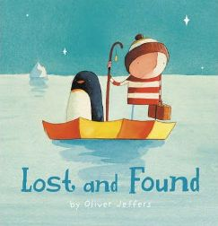 Lost and Found (Paperback) By (author) Oliver Jeffers, Illustrated by Oliver Jeffers