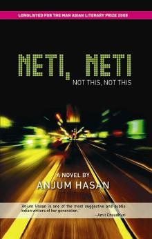 Neti Neti by Anjum Hasan