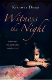 Witness the Night By Kishwar Desai, book review