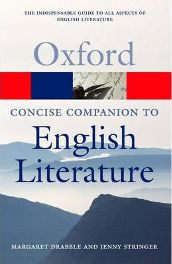 The Concise Oxford Companion to English Literature (Oxford Paperback Reference) (Paperback)  Edited by Margaret Drabble, Edited by Jenny Stringer, Edited by Daniel Hahn