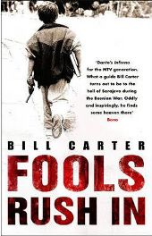 Fools Rush In By (author) Bill Carter