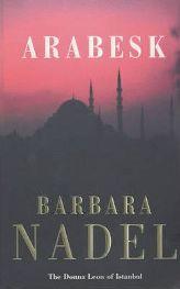 Arabesk by Barbara Nadel - 9780747262190