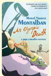 An Olympic Death (Pepe Carvalho Mysteries):  Manuel Vázquez Montalbán, Ed Emory: Books