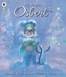 My Penguin Osbert By  Elizabeth Cody Kimmel, Illustrated by H.B. Lewis, book review