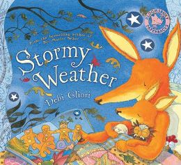 Stormy Weather By Debi Gliori, Illustrated by Debi Gliori