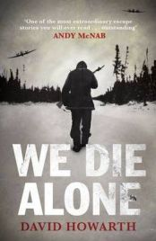 We Die Alone By David Howarth