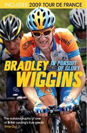 In Pursuit of Glory: The Autobiography By Bradley Wiggins, book review
