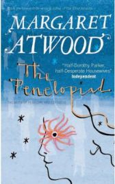 The Penelopiad: The Myth of Penelope and Odysseus (Myths) by Margaret Atwood, book review