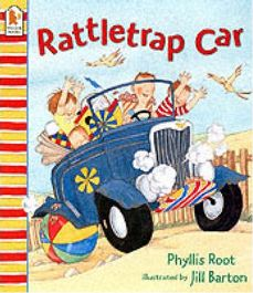 Rattletrap Car By Phyllis Root, Illustrated by Jill Barton, book review