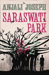 Saraswati Park By Anjali Joseph, book review