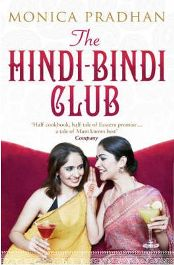 The Hindi-Bindi Club By Monica Pradhan, book review
