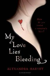 My Love Lies Bleeding (Drake Chronicles) By Alyxandra Harvey, book review