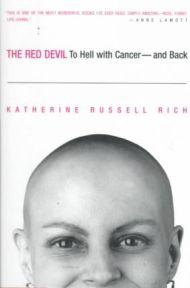 The Red Devil: to Hell with Cancer - and Back: To Hell with Cancer - and Back By Katherine Rich Russell, book review