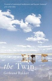 The Twin By Gerbrand Bakker, Translated by David Colmer
